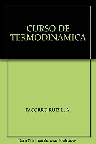 CURSO DE TERMODINAMICA: Lorenzo A. Facorro Ruíz