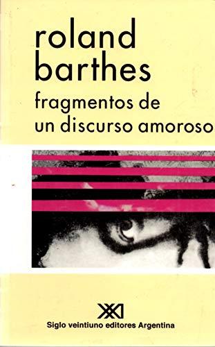 9789871105007: Fragmentos de Un Discurso Amoroso (Spanish Edition)