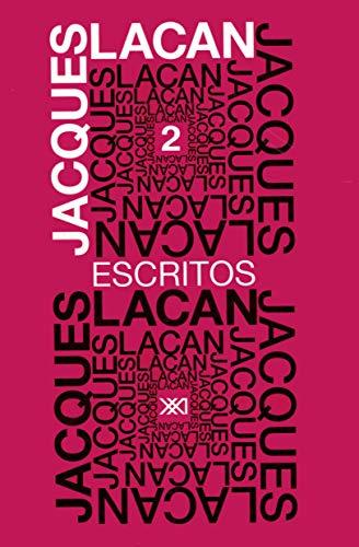 Escritos 2: Lacan, Jacques
