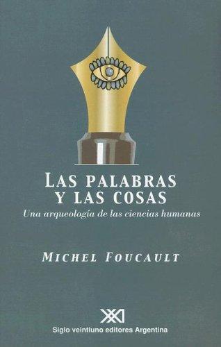 9789871105083: Las Palabras y las Cosas: Una Arqueologia de las Ciencias Humanas (Spanish Edition)