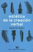 9789871105205: Estetica de la creacion verbal