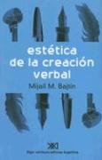 9789871105205: Estetica de La Creacion Verbal (Spanish Edition)