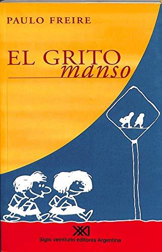 9789871105304: El grito manso (Spanish Edition)