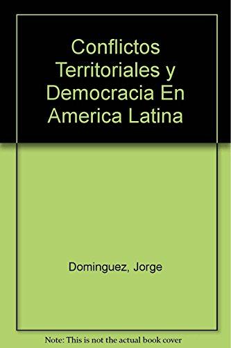 9789871105359: Conflictos Territoriales y Democracia En America Latina (Spanish Edition)