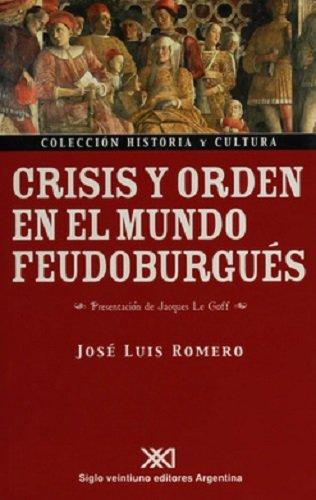 9789871105441: Crisis y orden en el mundo feudoburgues (Spanish Edition)