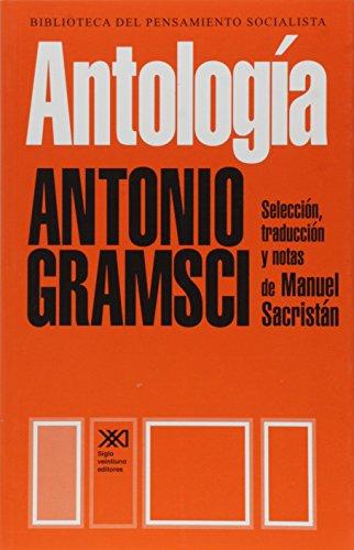 Antologia (Spanish Edition): Antonio Gramsci
