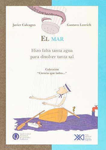 9789871105892: Mar. Hizo falta tanta agua para disolver tanta sal (Spanish Edition)
