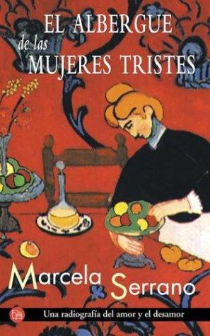 9789871106004: Albergue de Las Mujeres Tristes (Spanish Edition)