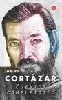 Cuentos 3 (Spanish Edition): Cortazar, Julio