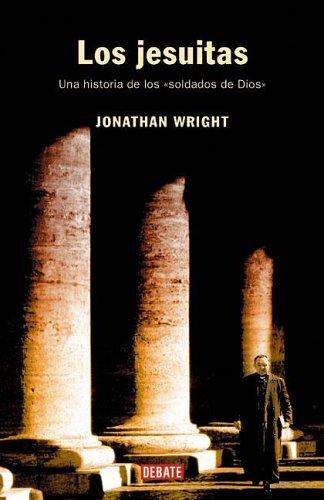 9789871117154: Los Jesuitas (Spanish Edition)