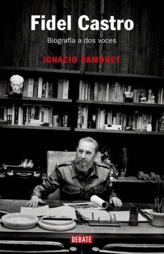 9789871117208: Fidel Castro : biografia a dos voces