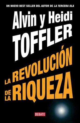 9789871117253: La Revolucion de La Riqueza