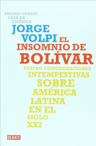 9789871117734: El insomnio de Bolivar (Spanish Edition)