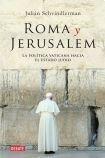 9789871117963: Roma y Jerusalem / Rome and Jerusalem: La politica vaticana hacia el estado judio / Vatican Policy Toward the Jewish State (Spanish Edition)