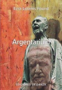 ARGENTARIUM: POUND, EZRA