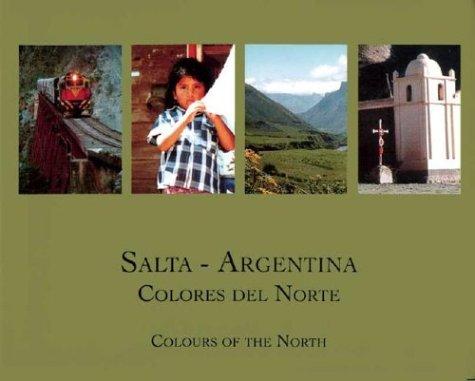 9789871121038: Salta - Argentina (Spanish Edition)