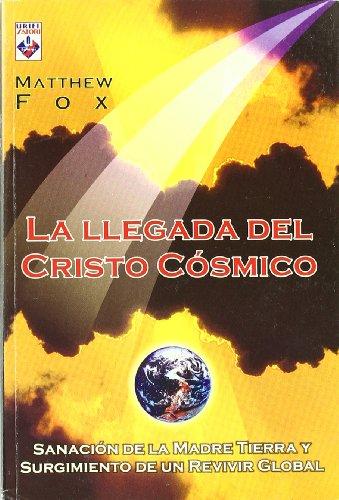 9789871124107: La Llegada del Cristo Cosmico (Spanish Edition)