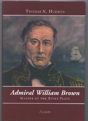 9789871128242: ADMIRAL WILLIAM BROWN