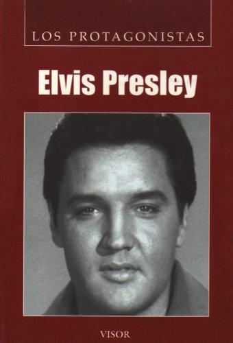 9789871129447: Elvis Presley (Los Protagonistas / The Protagonists)