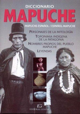 9789871134052: Diccionario Mapuche-Castellano, Castellano-Mapuche / [Textos, Maria Esposito; Editor, Oscar Armayor] (Spanish Edition)