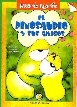 9789871134267: El Dinosaurio y Sus Amigos