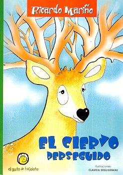 9789871134335: El Ciervo Perseguido (Spanish Edition)