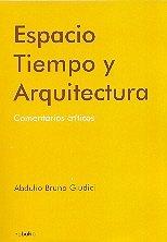 9789871135738: Espacio/ Space: Tiempo Y Arquitectura, Comentarios Criticos/ Time and Architecture, Critic Comments (Spanish Edition)