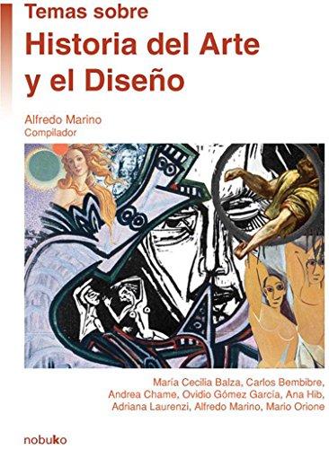 9789871135967: Temas Sobre Historia Del Arte Y El Diseno/ Subjects on History of the Art and the Design (Spanish Edition)