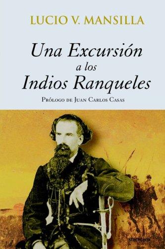 9789871136025: Una excursion a los indios Ranqueles (Spanish Edition)