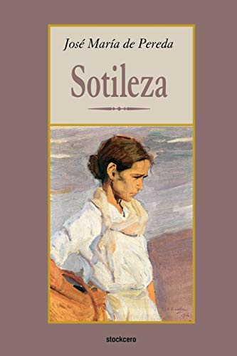 Sotileza (Paperback): Jose M. de