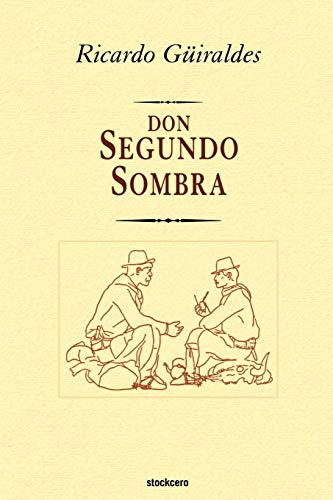 9789871136216: don Segundo Sombra (Spanish Edition)