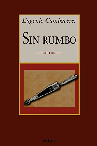9789871136292: Sin rumbo