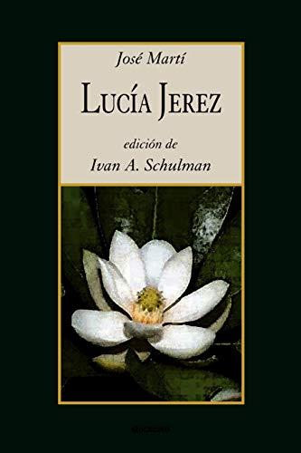 Lucia Jerez: Jose Marti