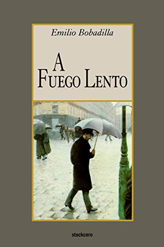 9789871136346: A fuego lento (English and Spanish Edition)