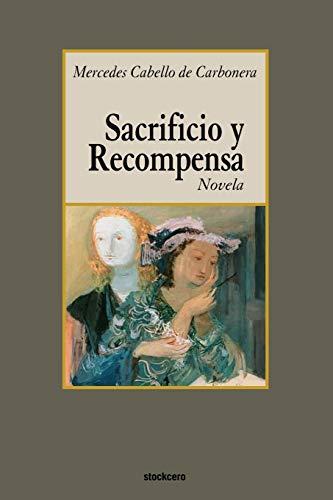 9789871136391: Sacrificio y recompensa