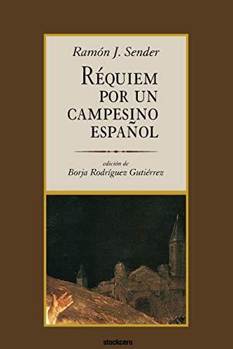 9789871136483: Requiem Por Un Campesino Espanol