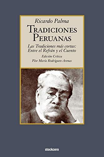 9789871136582: Tradiciones peruanas - Las tradiciones más cortas: entre el refran y el cuento
