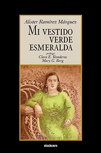 9789871136605: Mi vestido verde esmeralda