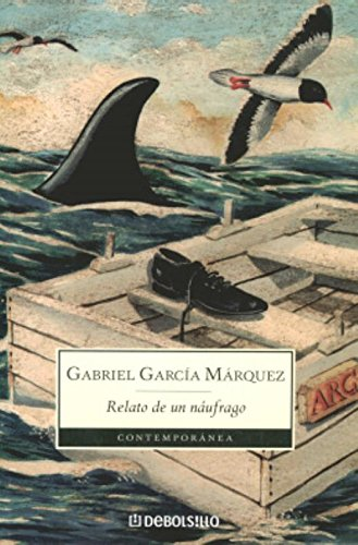 9789871138036: Relato de un Naufrago / The Story of a Shipwrecked Sailor (Spanish Edition)