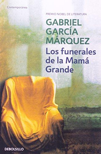 Los Funerales De La Mama Grand: Gabriel Garcia Marquez