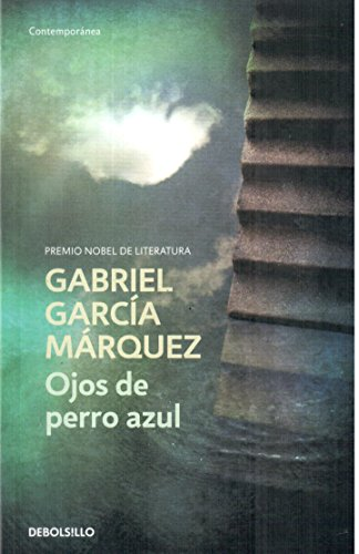 Ojos De Perro Azul / Eyes of: Garcia Marquez, Gabriel