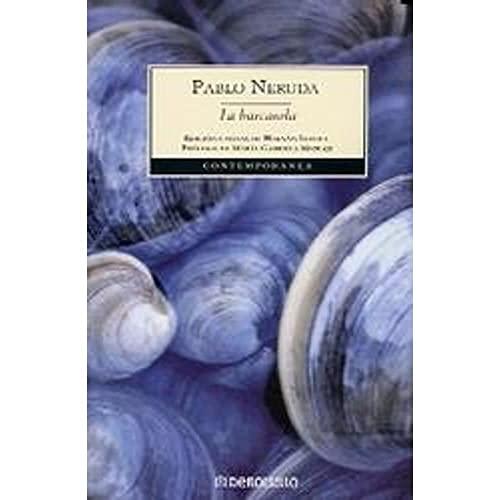 La Barcarola (Spanish Edition): Neruda, Pablo
