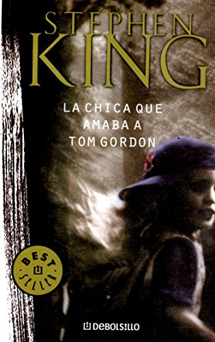 9789871138944: La Chica Que Amaba a Tom Gordon / the Girl Who Loved Tom Gordon
