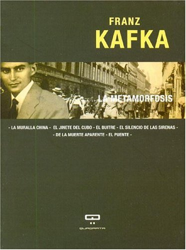 La Metamorfosis (Spanish Edition) (9871139225) by Franz Kafka