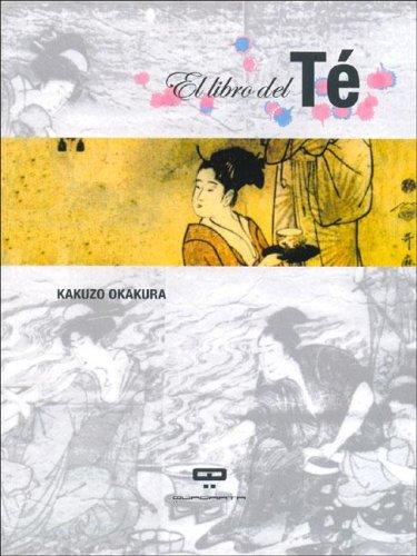9789871139521: El Libro del Te (Spanish Edition)