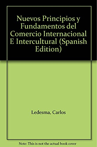 Nuevos Principios y Fundamentos del Comercio Internacional: Carlos Ledesma