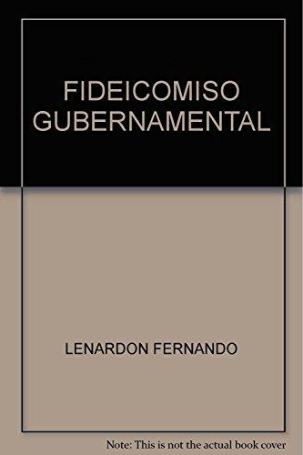9789871140879: Fideicomiso Gubernamental