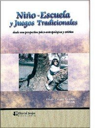 9789871142965: Nino Escuela Y Juegos Tradicionales
