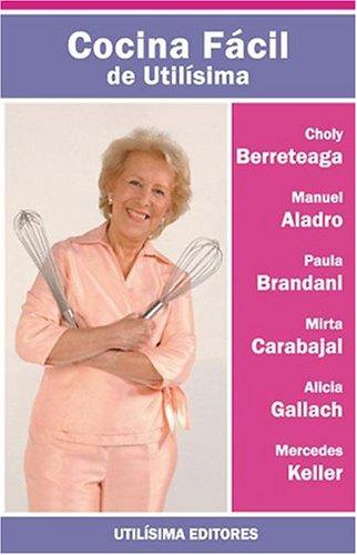 9789871143474: La Cocina Facil de Utilisima (Spanish Edition)