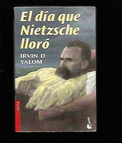 9789871144150: El Dia Que Nietzsche Lloro (Spanish Edition)